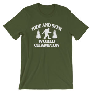 Bigfoot Hide and Seek Champion T-Shirt