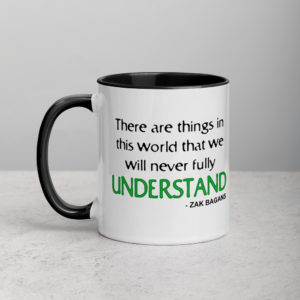 There are things in this world mug