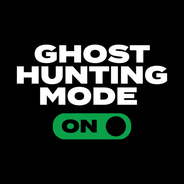 Ghost Hunting Mode On T-shirt